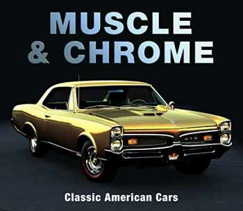 9781640303843-1640303847-Muscle & Chrome: Classic American Cars