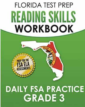 9781724637284-1724637282-FLORIDA TEST PREP Reading Skills Workbook Daily FSA Practice Grade 3: Preparation for the FSA ELA Reading Tests