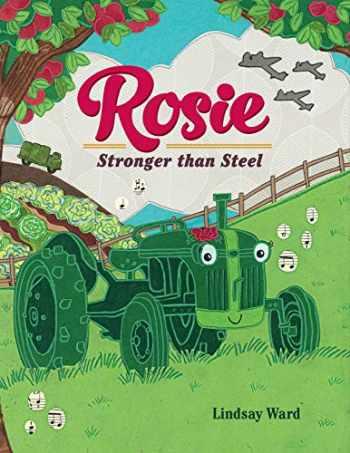 9781542017947-1542017947-Rosie: Stronger than Steel