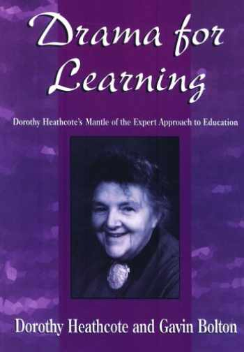 9780435086435-043508643X-Drama for Learning: Dorothy Heathcote's Mantle of the Expert Approach to Education (Dimensions of Drama)