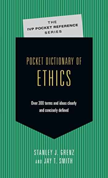 9780830814688-083081468X-Pocket Dictionary of Ethics: Over 300 Terms Ideas Clearly Concisely Defined (The IVP Pocket Reference Series)