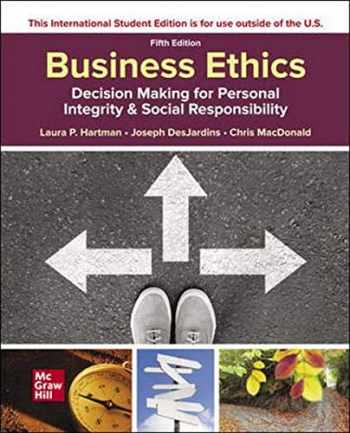 9781260575811-1260575810-Business Ethics: Decision Making for Personal Integrity & Social Responsibility
