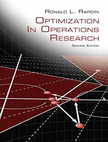9780134384559-0134384555-Optimization in Operations Research (2nd Edition)