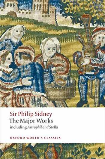 9780199538416-0199538417-Sir Philip Sidney: The Major Works (Oxford World's Classics)