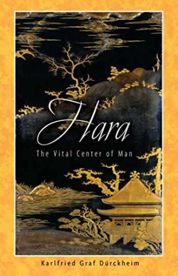 9781594770241-1594770247-Hara: The Vital Center of Man