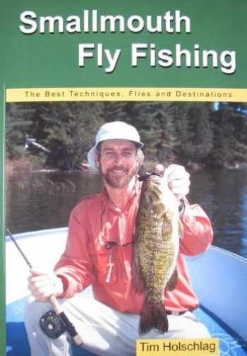 9780976387602-0976387603-Smallmouth Fly Fishing: The Best Techniques, Flies And Destinations