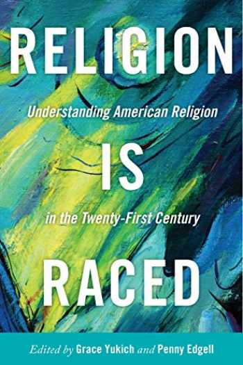 9781479808748-1479808741-Religion is Raced