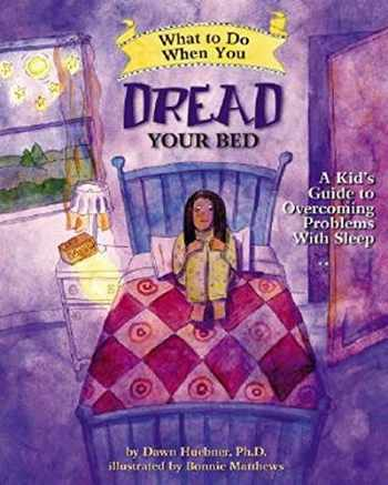 9781433803185-1433803186-What to Do When You Dread Your Bed: A Kid's Guide to Overcoming Problems With Sleep (What to Do Guides for Kids)