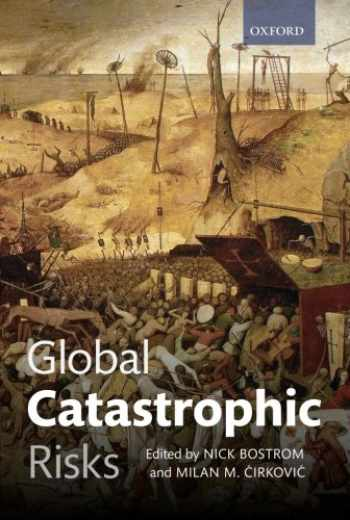 9780199606504-0199606501-Global Catastrophic Risks