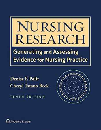 9781496300232-1496300238-Nursing Research: Generating and Assessing Evidence for Nursing Practice