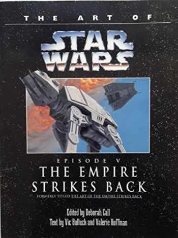9780345392039-0345392035-The Art of Star Wars, Episode V - The Empire Strikes Back