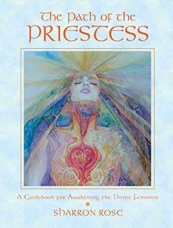 9780892819645-0892819642-The Path of the Priestess: A Guidebook for Awakening the Divine Feminine