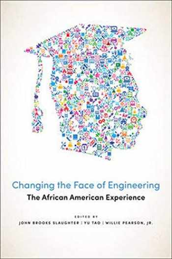 9781421418148-1421418142-Changing the Face of Engineering: The African American Experience