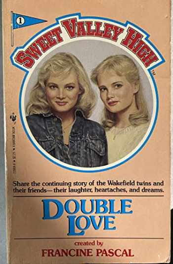 9780553239690-0553239694-Double Love (Sweet Valley High #1)