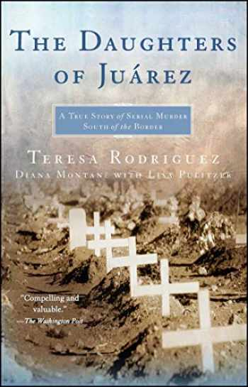 9780743292047-0743292049-The Daughters of Juarez: A True Story of Serial Murder South of the Border