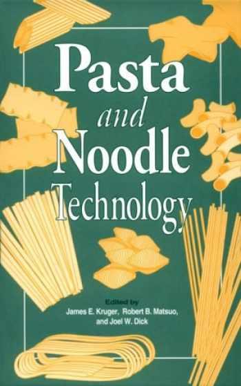 9780913250891-0913250899-Pasta & Noodle Technology
