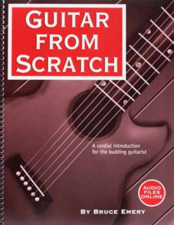9780966502947-0966502949-Guitar from Scratch - A Cordial Introduction for the Budding Guitarist
