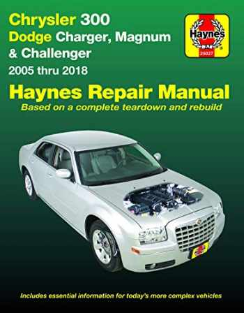 9781620923351-1620923351-Chrysler 300 (05-18), Dodge Charger (06-18), Magnum (05-08) & Challenger (08-18) Haynes Repair Manual (Does not include diesel engine, all-wheel drive or Hellcat/Demon models.) (Haynes Automotive)