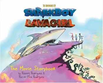 9781933104027-1933104023-The Adventures of SharkBoy and LavaGirl: Movie Storybook