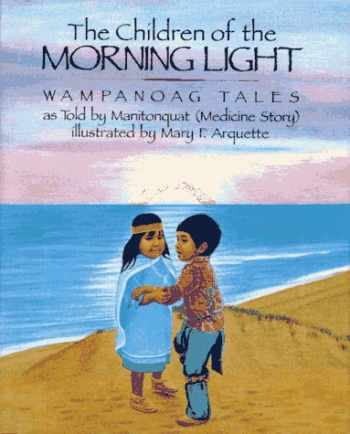 9780027659054-0027659054-The Children of the Morning Light: Wampanoag Tales as Told By Manitonquat