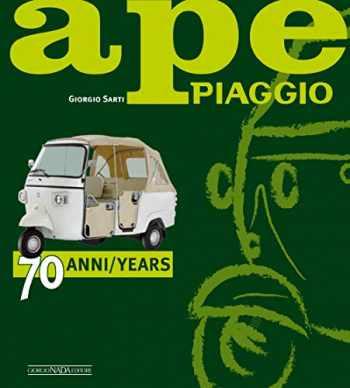9788879116985-8879116983-Ape Piaggio: 70 anni / 70 years