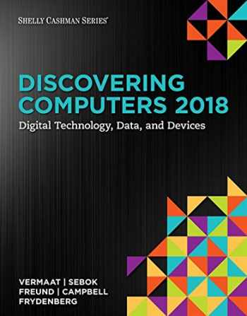 9781337285100-1337285102-Discovering Computers ©2018: Digital Technology, Data, and Devices