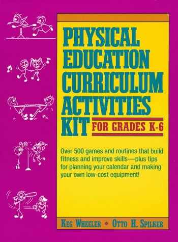 9780136470335-0136470335-Physical Education Curriculum Activities Kit for Grades K-6