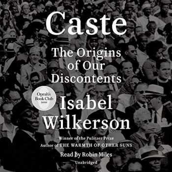 9780593396698-0593396693-Caste (Oprah's Book Club): The Origins of Our Discontents