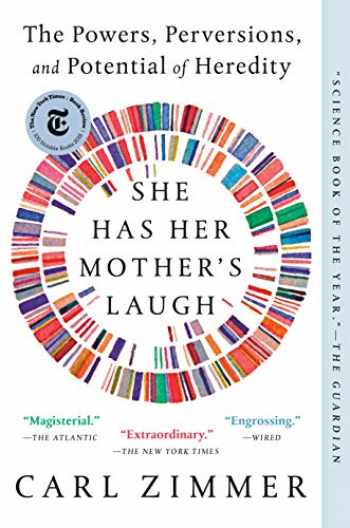 9781101984611-1101984619-She Has Her Mother's Laugh: The Powers, Perversions, and Potential of Heredity