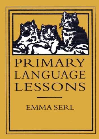 9780965273510-0965273512-Primary Language Lessons