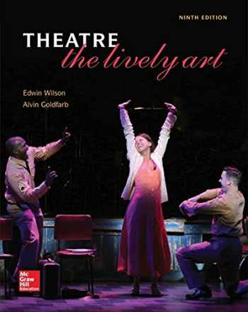 9780073514307-0073514306-Theatre: The Lively Art