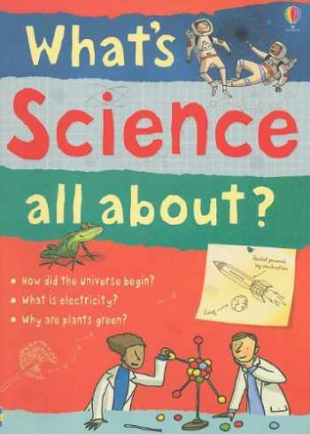 9780794521202-0794521207-What's Science All About?