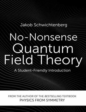 9783948763015-3948763011-No-Nonsense Quantum Field Theory: A Student-Friendly Introduction