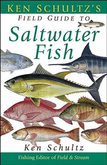 9781620458464-1620458462-Ken Schultz's Field Guide to Saltwater Fish