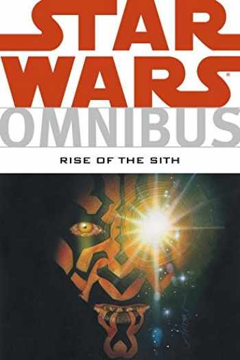 9781595822284-1595822283-Star Wars Omnibus: Rise Of The Sith