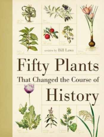 9780715338544-0715338544-Fifty Plants That Changed the Course of History