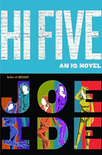 9780316509534-0316509531-Hi Five (An IQ Novel, 4)
