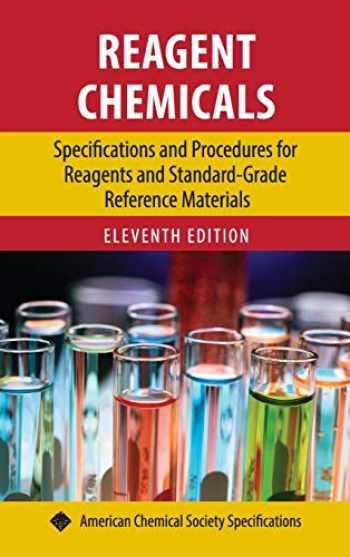 9780841230453-0841230455-Reagent Chemicals: Specifications and Procedures for Reagents and Standard-Grade Reference Materials (ACS Professional Reference Book)
