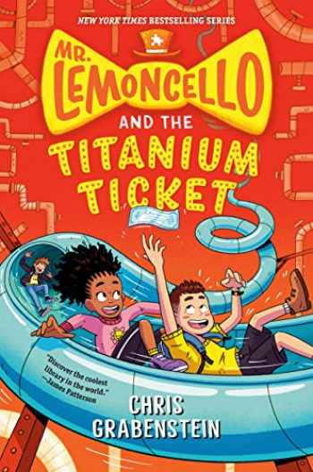 9780525647744-0525647740-Mr. Lemoncello and the Titanium Ticket (Mr. Lemoncello's Library)