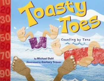 9781404819269-1404819266-Toasty Toes: Counting by Tens (Know Your Numbers)