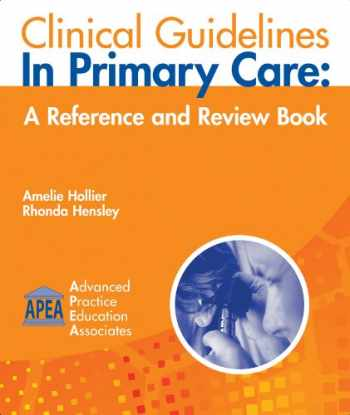9781892418166-1892418169-Clinical Guidelines in Primary Care: A Reference and Review Book