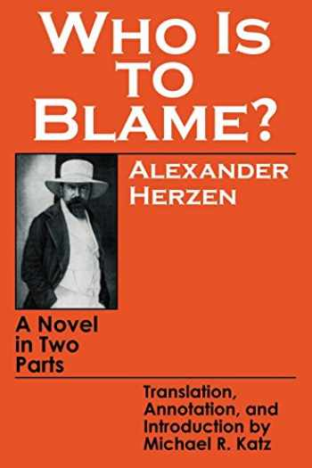9780801492860-0801492866-Who Is to Blame?: A Novel in Two Parts