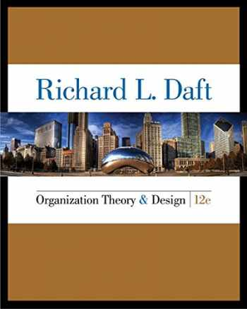 9781285866345-1285866347-Organization Theory and Design  12 Edition (MindTap Course List)