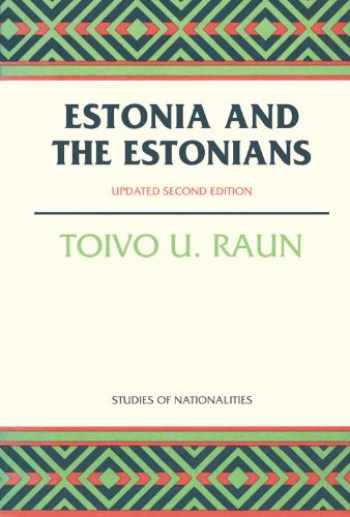 9780817928520-0817928529-Estonia and the Estonians: Second Edition, Updated (Hoover Institution Press Publication)