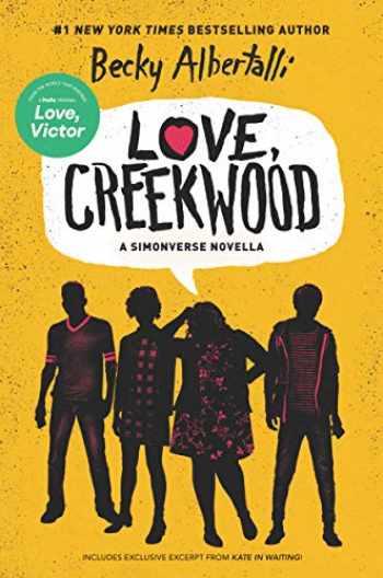 9780063048126-0063048124-Love, Creekwood: A Simonverse Novella