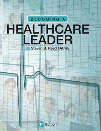 9781634872935-1634872932-Becoming a Healthcare Leader