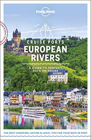 9781788686440-1788686446-Lonely Planet Cruise Ports European Rivers