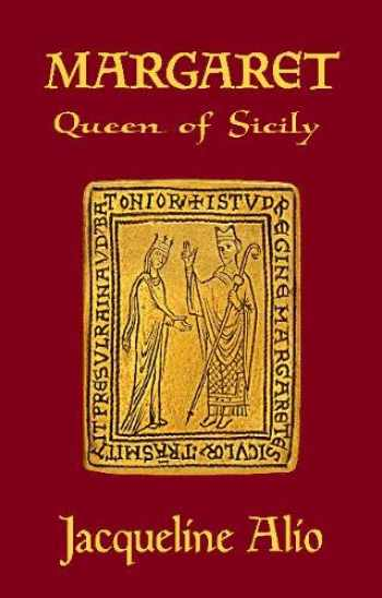 9780991588657-0991588657-Margaret, Queen of Sicily (Sicilian Medieval Studies)