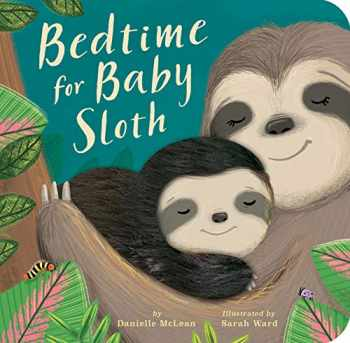 9781680106008-1680106007-Bedtime for Baby Sloth