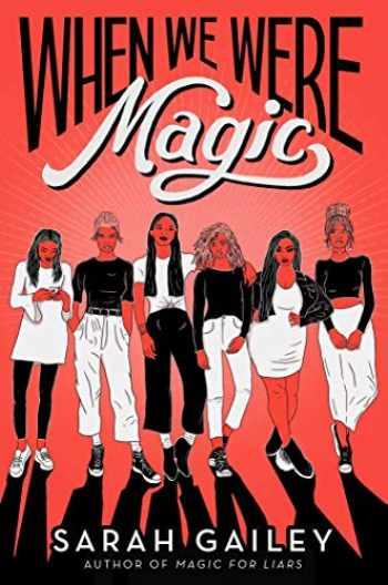 9781534432871-1534432876-When We Were Magic